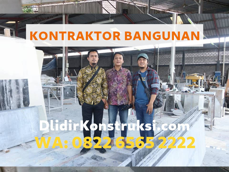 Dlidir Konstruksi Jasa Kontraktor Terpercaya di Jogja | WA 082265652222