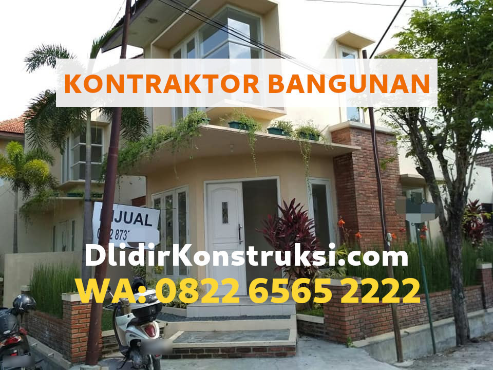 Jasa Kontraktor Ungaran dengan Harga Borong Termurah WA: 0822-6565-2222